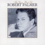 The Very Best Of Robert Palmer - Robert Palmer