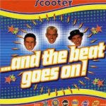 ... And The Beat Goes On - Scooter
