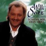 Schenk mir dein Herz - {Willi Seitz} + seine Freunde