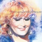 A Very Fine Love - Dusty Springfield