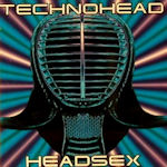 Headsex - Technohead