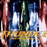 Their Finest Hour (And A Bit) - The Best Of Thunder - Thunder