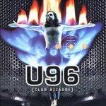 Club Bizarre - U 96