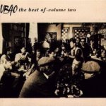 The Best Of - Volume Two - UB 40