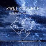 Zwei Reisende - Herman van Veen