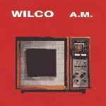A.M. - Wilco
