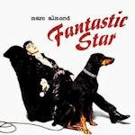 Fantastic Star - Marc Almond
