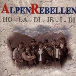 Ho-la-di-je-i-di - AlpenRebellen
