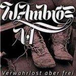 Verwahrlost aber frei - Wolfgang Ambros