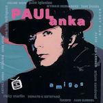 Amigos - Paul Anka