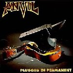Plugged In Permanent - Anvil