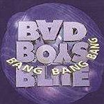 Bang! Bang! Bang! - Bad Boys Blue