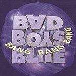 Bang! Bang! Bang! - Bad Boys Blue