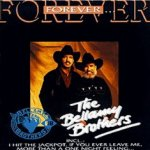 Forever - Bellamy Brothers