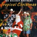 Tropical Christmas - Bellamy Brothers