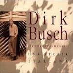 Una storia italiana - Dirk Busch