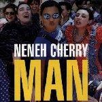 Men - Neneh Cherry