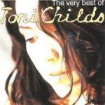 The Very Best Of Toni Childs - Toni Childs