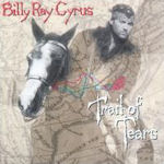 Trail Of Tears - Billy Ray Cyrus