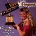 Goldener Truck - Für meine Helden von der Autobahn - Dagmar
