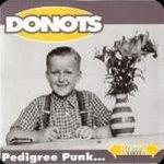 Pedigree Punk - Donots