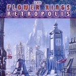 Retropolis - Flower Kings