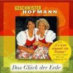 Das Glück der Erde - Geschwister Hofmann