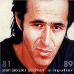 Singulier 81-89 - Jean-Jacques Goldman