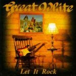 Let It Rock - Great White