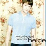 Michael von der Heide - Michael von der Heide