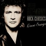 Rock Classics Love Songs - Peter Hofmann