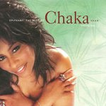 Epiphany: The Best Of Chaka Khan, Vol. 1 - Chaka Khan
