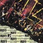 Kiss Unplugged - Kiss