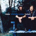Dreckelije Krätzje - Köster + Hocker