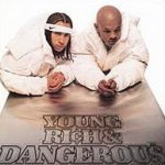 Young, Rich And Dangerous - Kris Kross