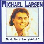 Hast du schon gehört? - Michael Larsen