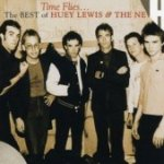 Time Flies... The Best Of Huey Lewis And The News - Huey Lewis + the News