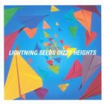 Dizzy Heights - Lightning Seeds