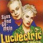 Süß und gemein - Lucilectric