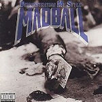 Demonstrating My Style - Madball
