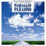 Passaggio per il paradiso (Soundtrack) - Pat Metheny