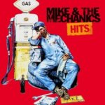 Hits - Mike And The Mechanics