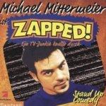 Zapped! - Michael Mittermeier