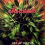 Who Can You Trust - Morcheeba
