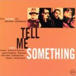 Tell Me Something - The Songs Of Mose Allison - Van Morrison