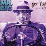 Hey Man - Mr. Big