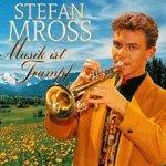 Musik ist Trumpf - Stefan Mross
