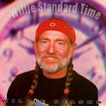 Willie Standard Time - Willie Nelson