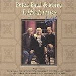 LifeLines Live - Peter, Paul + Mary