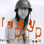 Naughty Little Doggie - Iggy Pop